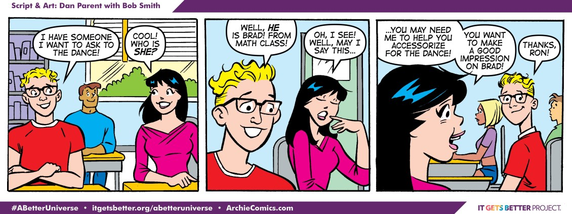 Veronica's friend reveals he wants to ask Brad from math class out to the prom, and Veronica offers to help him accesorize in this special National Coming Out Day strip from Archie comic